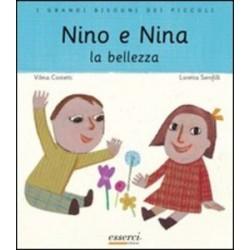 Nino e Nina. La bellezza -...