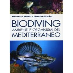 Biodiving. Ambienti e...