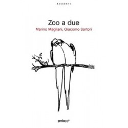 Zoo a due - Marino...