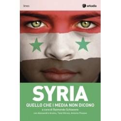 Syria. Quello che i media...