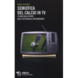 Semiotica del calcio in TV....