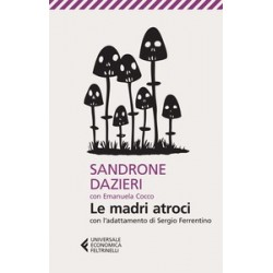 Le madri atroci - Sandrone...