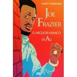 Joe Frazier. Il miglior...