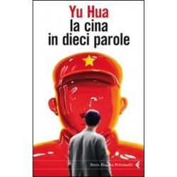 La Cina in dieci parole -...