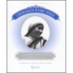 I messaggi di Madre Teresa....