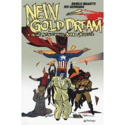 New gold dream. E altre...