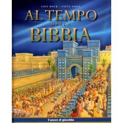 Al tempo della Bibbia -...
