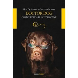 Doctor dog. Così ci educa...