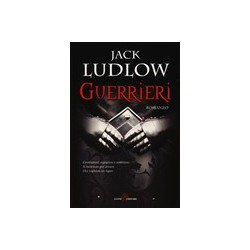 Guerrieri di Jack Ludlow