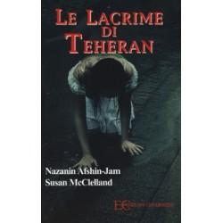 Le lacrime di Teheran -...