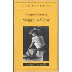 Maigret a Vichy - Georges...