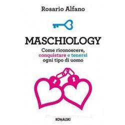 Maschiology. Come...