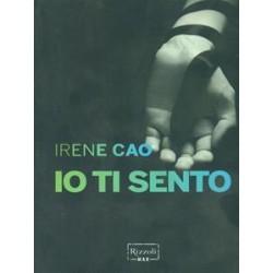 Io ti sento - Irene Cao
