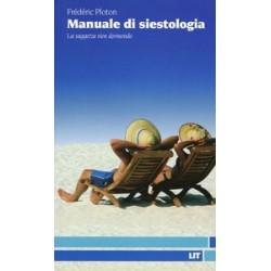 Manuale di siestologia. La...