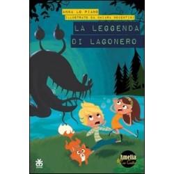 La leggenda di Lagonero. -...