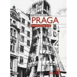 Praga. Ritratto di una...