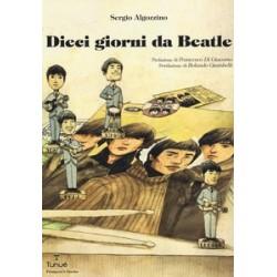 Dieci giorni da Beatle -...