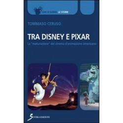 Tra Disney e Pixar. La...