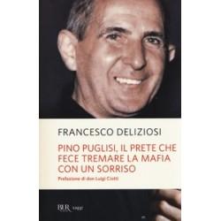 Pino Puglisi, il prete che...