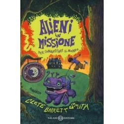 Alieni in missione per...