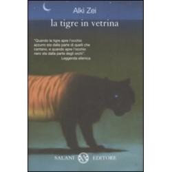 La tigre in vetrina - Alki Zei