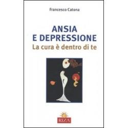 Ansia e depressione. La...