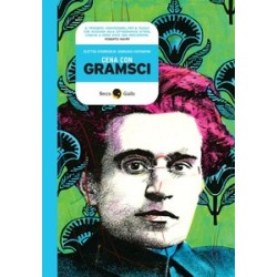 A cena con Gramsci -...