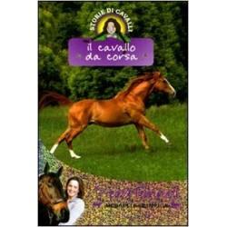 Il cavallo da corsa. Storie...