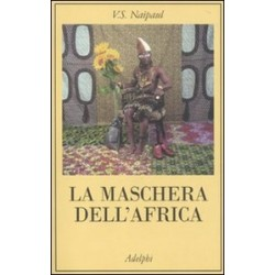 La maschera dell'Africa -...