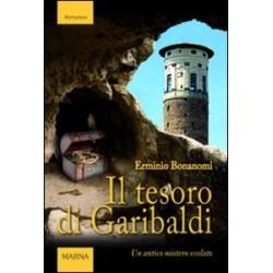 Il tesoro di Garibaldi. Un...