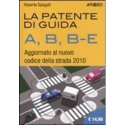 La patente di guida A, B,...