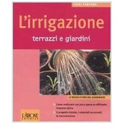 L' irrigazione. Terrazzi e...