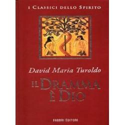 Il dramma è Dio di David...