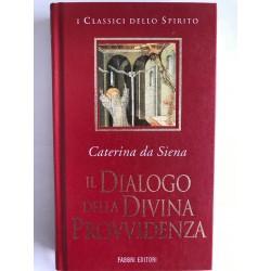 Il dialogo della divina...