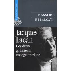 Jacques Lacan. Desiderio,...