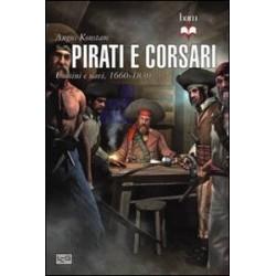Pirati e corsari. Uomini e...