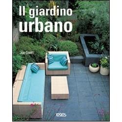 Il giardino urbano. Ediz....