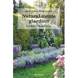 Naturamente giardino. - Il...
