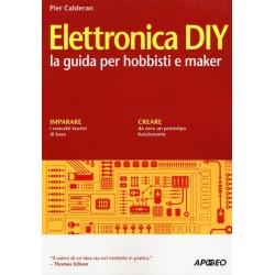 Elettronica DIY. La guida...
