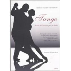 Tango. Storia dell'amore...