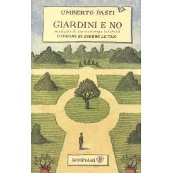 Giardini e no. Manuale di...