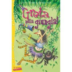 Greta nella giungla. Greta...
